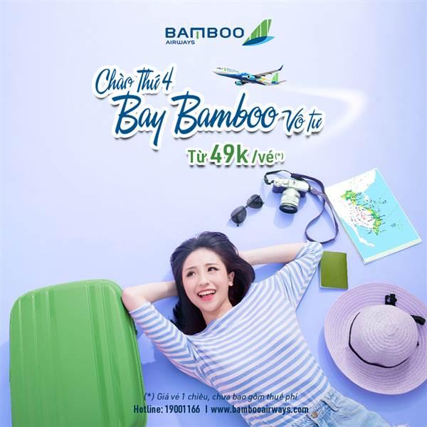 Chào thứ 4 - Bay Bamboo vô tư giá chỉ từ 99.000 VNĐ